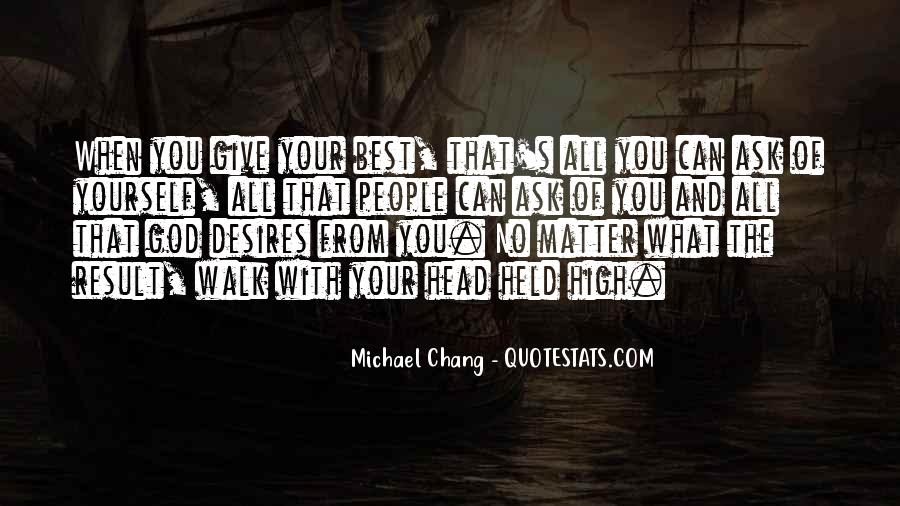 Quotes About Giving All Of Yourself #503407