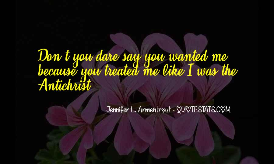Quotes About How You Are Treated #15914