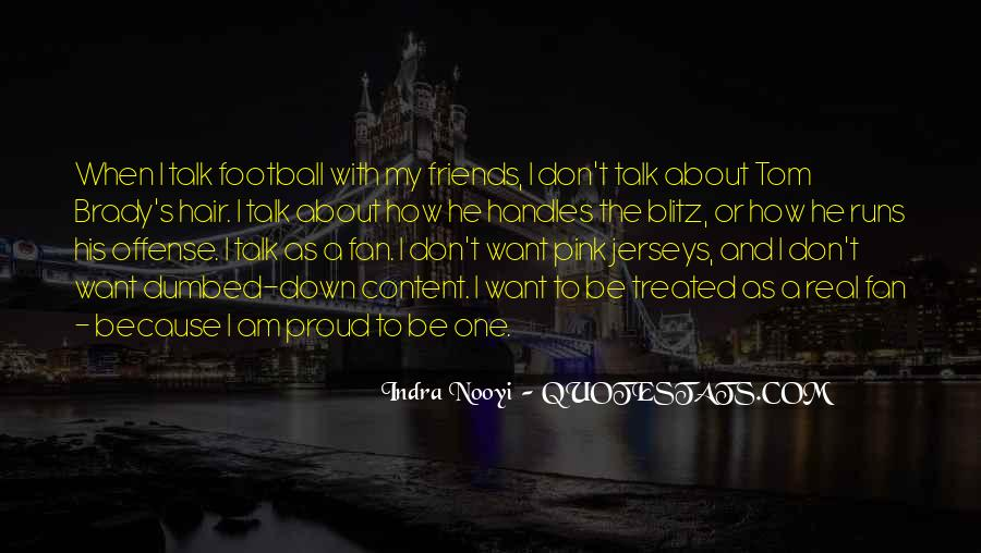 Quotes About How You Are Treated #17640