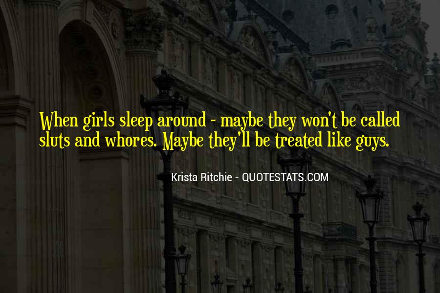 Quotes About How You Are Treated #9634
