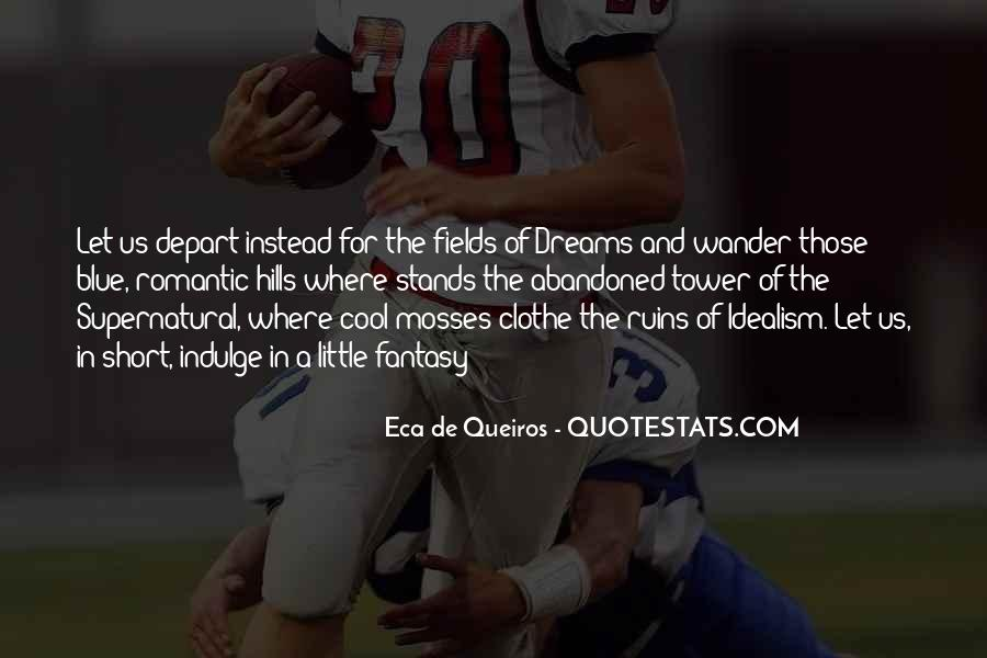 Quotes About Fields Of Dreams #404484