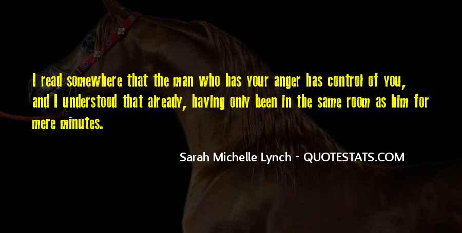 Quotes About Anger Control #1071141