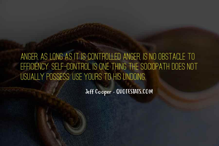 Quotes About Anger Control #13849
