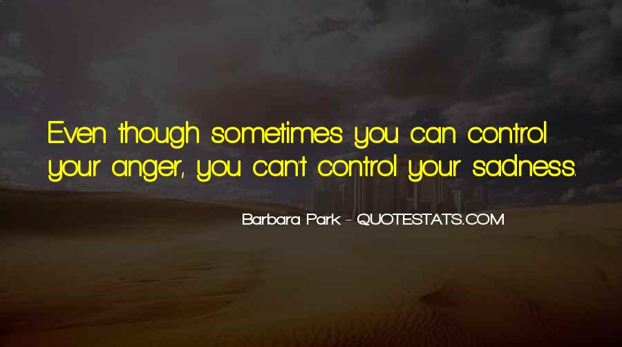 Quotes About Anger Control #699281