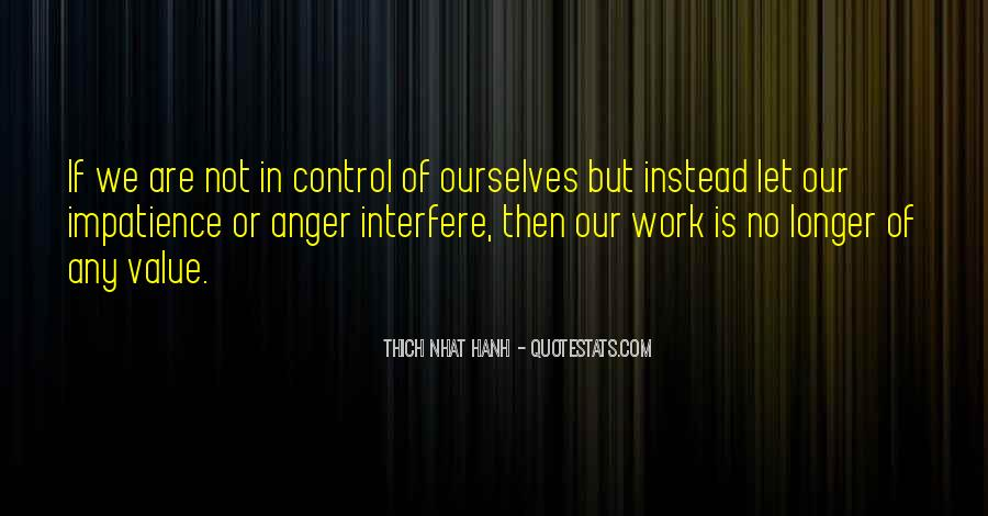 Quotes About Anger Control #722907