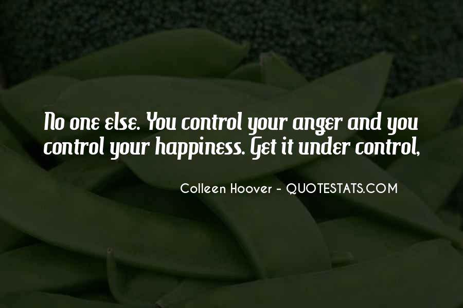 Quotes About Anger Control #859344