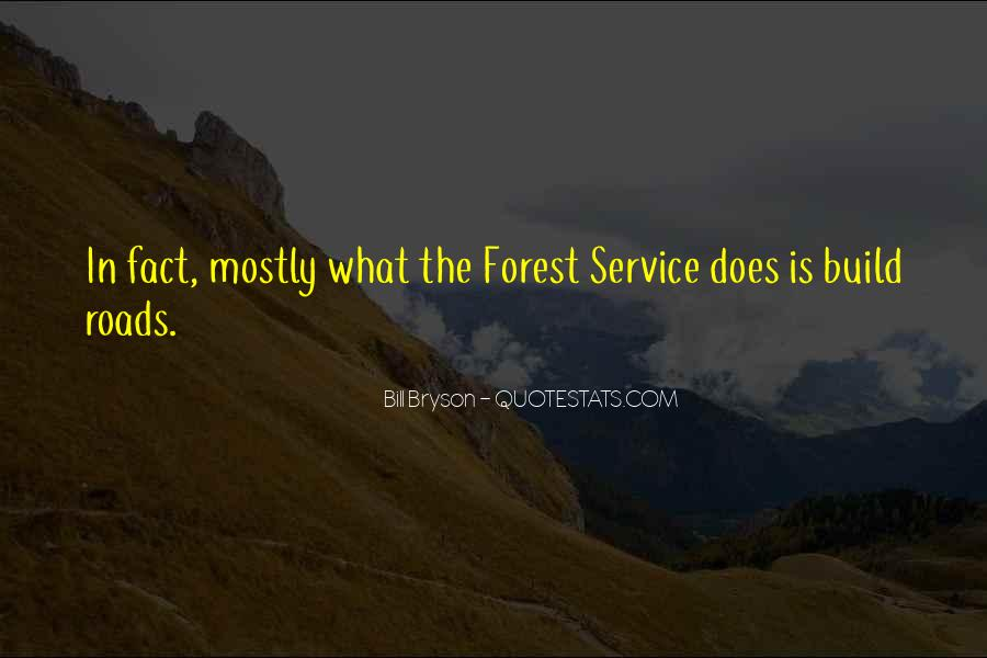 Quotes About Forest Roads #1149620