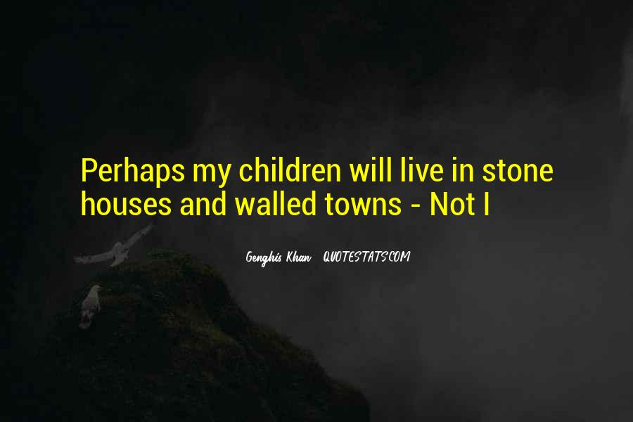 Quotes About Little Houses #113972