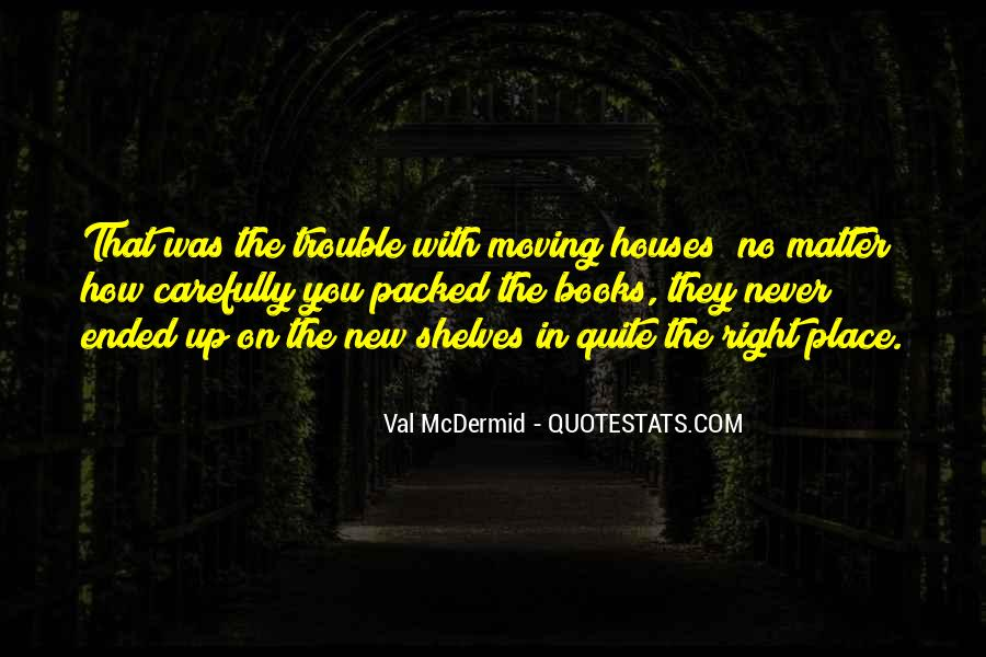 Quotes About Little Houses #44318