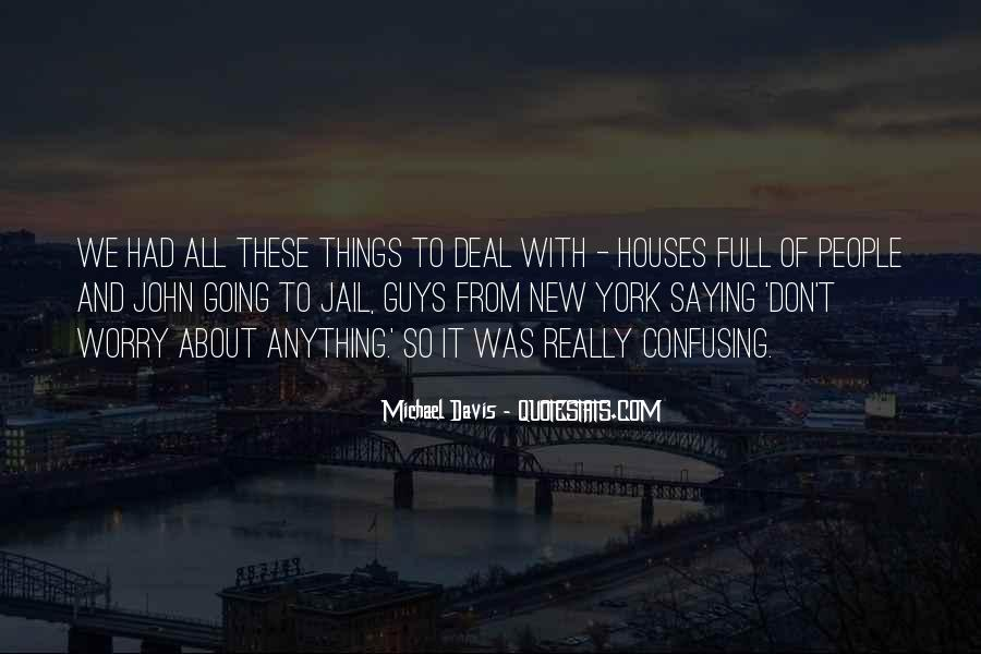 Quotes About Little Houses #5011