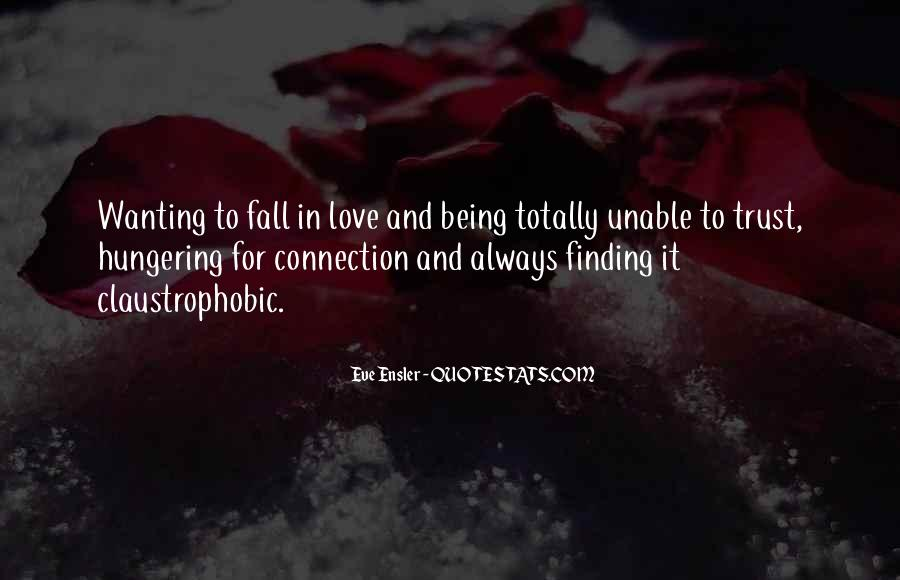 Quotes About Wanting Someone To Fall In Love With You #1683713