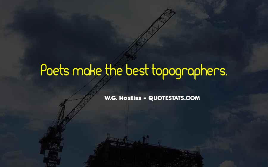 Quotes About Topography #267397