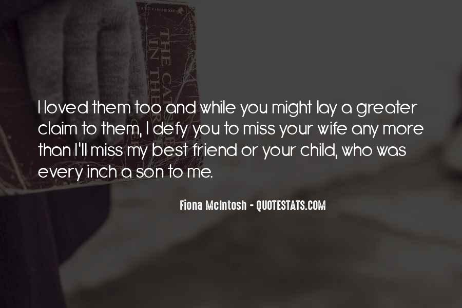 Top 57 Quotes About My Wife And Son Famous Quotes Sayings About