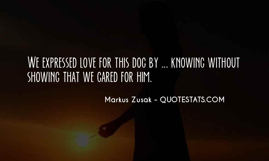 Quotes About Showing Love #224646