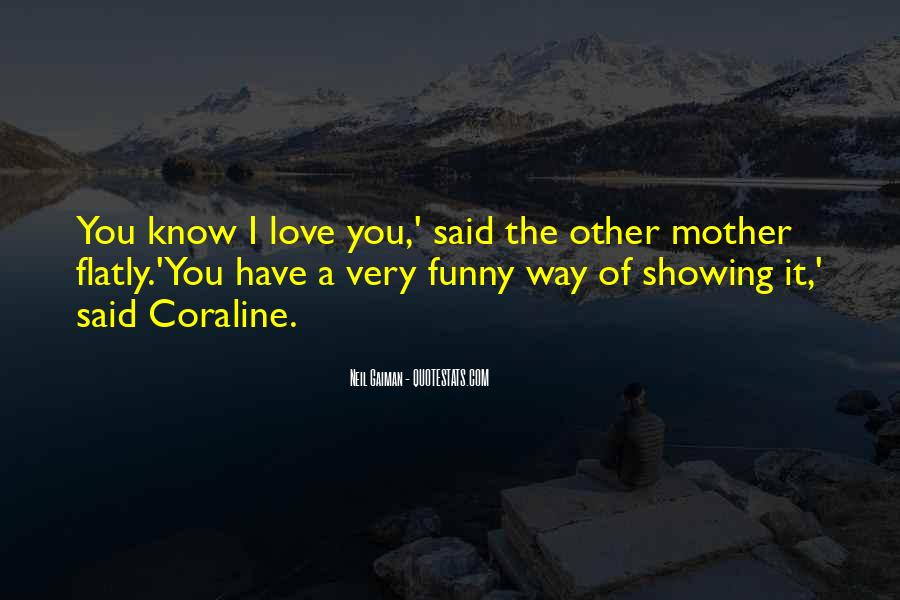Quotes About Showing Love #316507