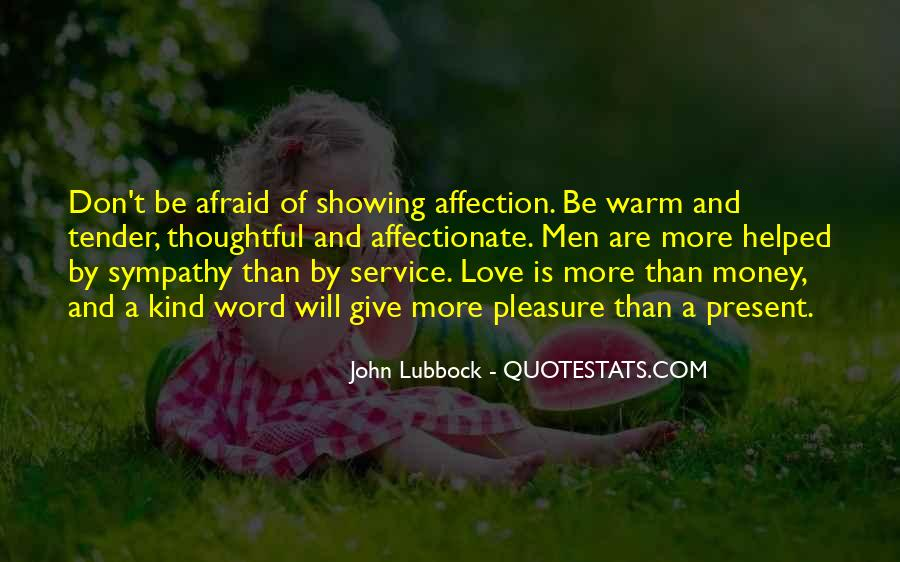 Quotes About Showing Love #350667