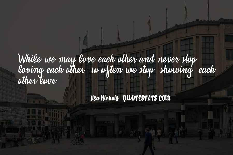Quotes About Showing Love #625308