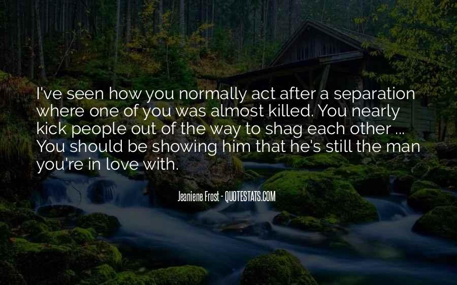 Quotes About Showing Love #951572