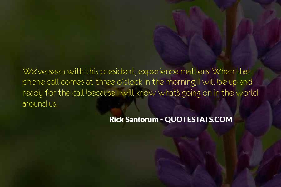 Quotes About What Will Be Will Be #12772