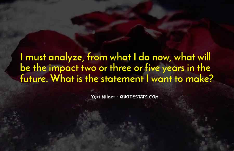 Quotes About What Will Be Will Be #18072