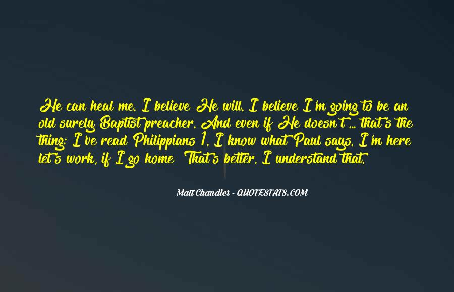 Quotes About What Will Be Will Be #30384