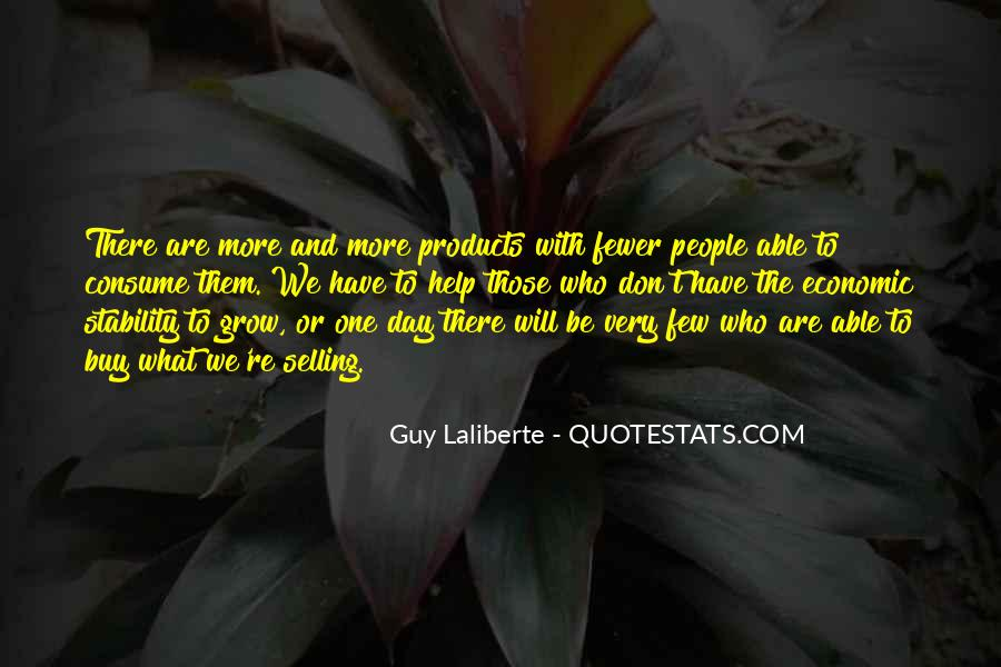 Quotes About What Will Be Will Be #31060