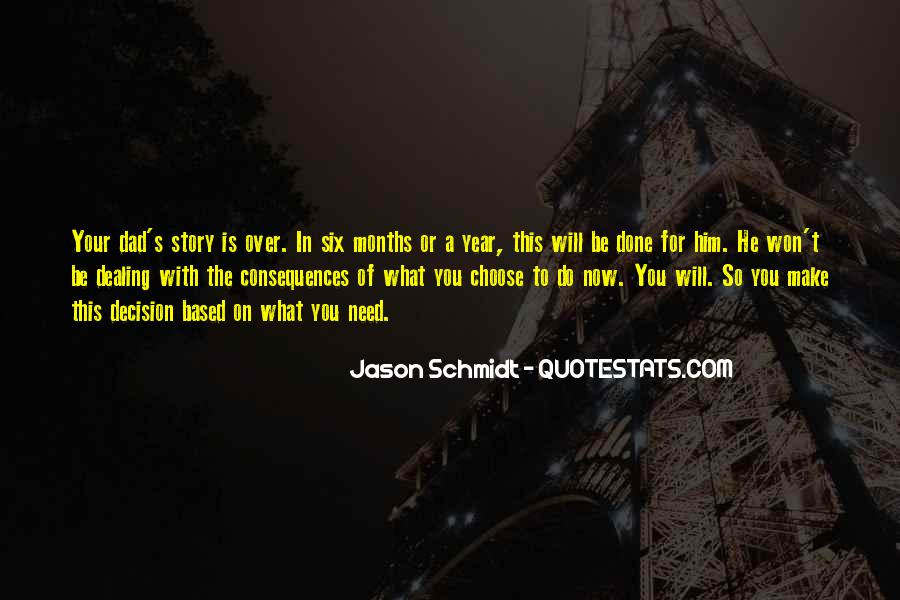 Quotes About What Will Be Will Be #32184
