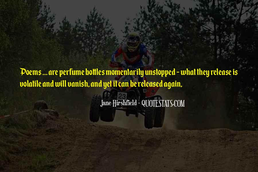 Quotes About What Will Be Will Be #36018