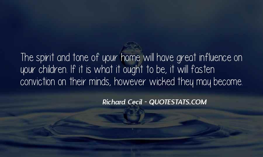 Quotes About What Will Be Will Be #6659
