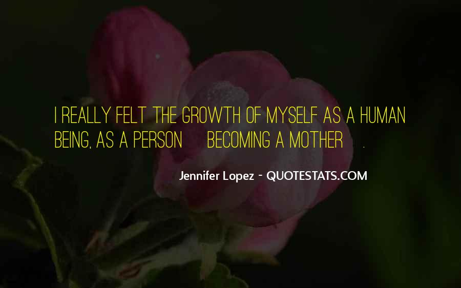 Quotes About Becoming A Person #730973