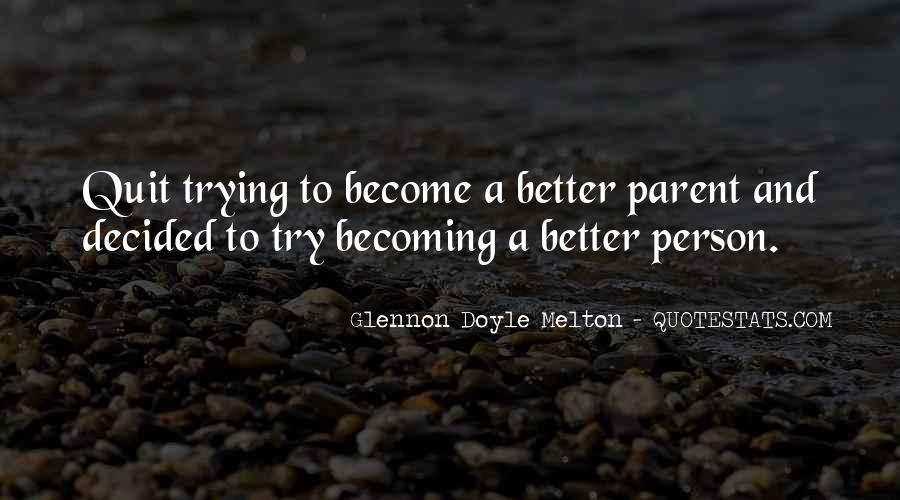 Quotes About Becoming A Person #778184