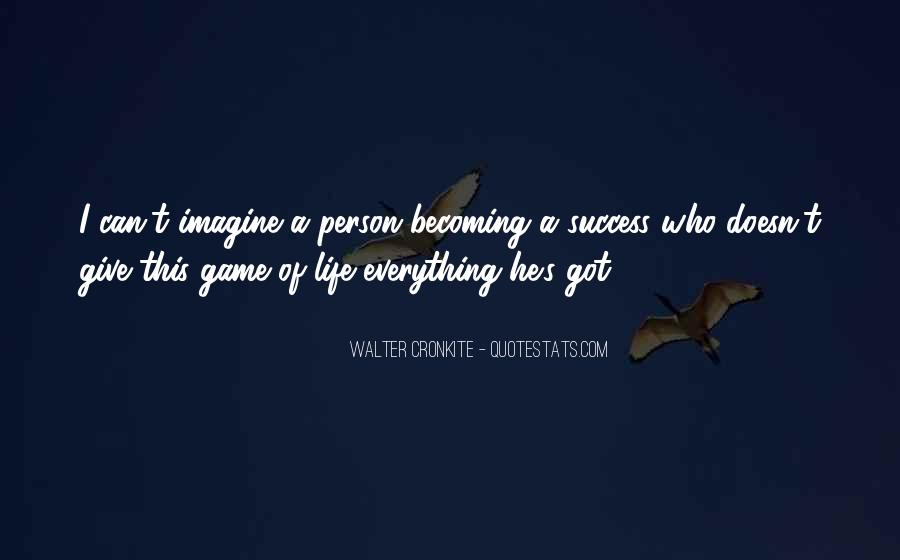 Quotes About Becoming A Person #883436