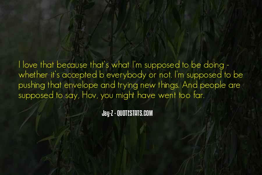 Quotes About Not Trying New Things #168232