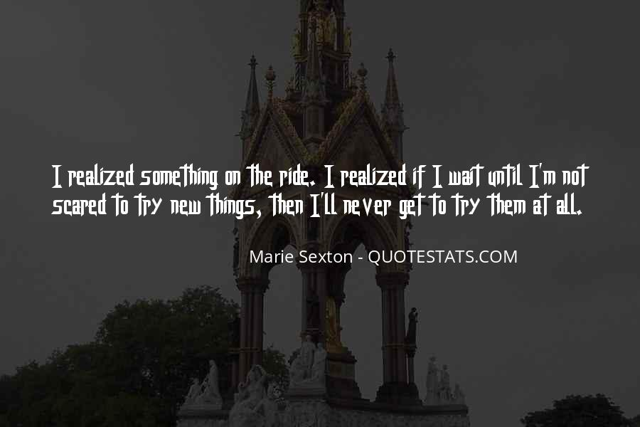 Quotes About Not Trying New Things #1739831