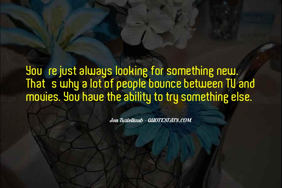 Quotes About Not Trying New Things #52506