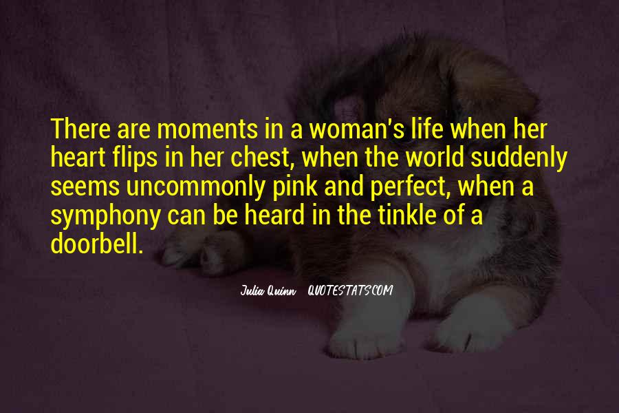 Quotes About Perfect Moments #1017139