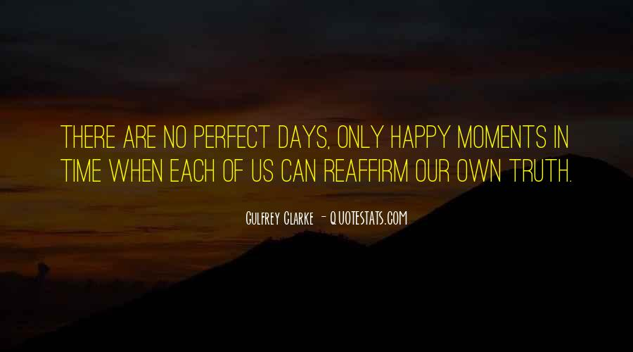 Quotes About Perfect Moments #1068319