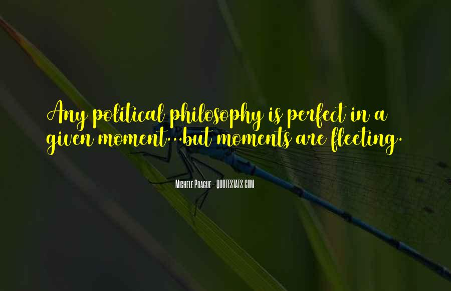 Quotes About Perfect Moments #1071711