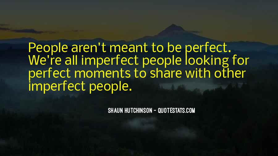 Quotes About Perfect Moments #1121999