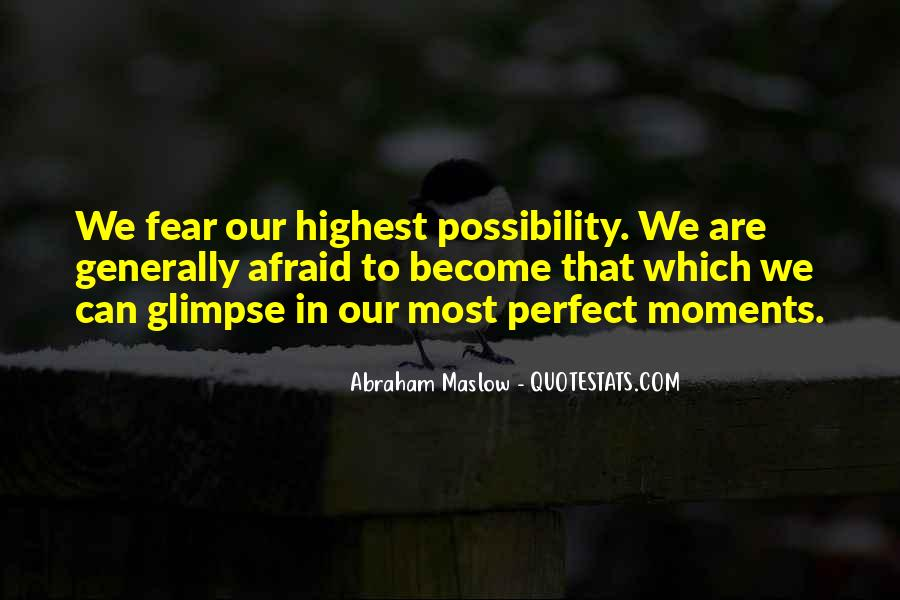 Quotes About Perfect Moments #1422751