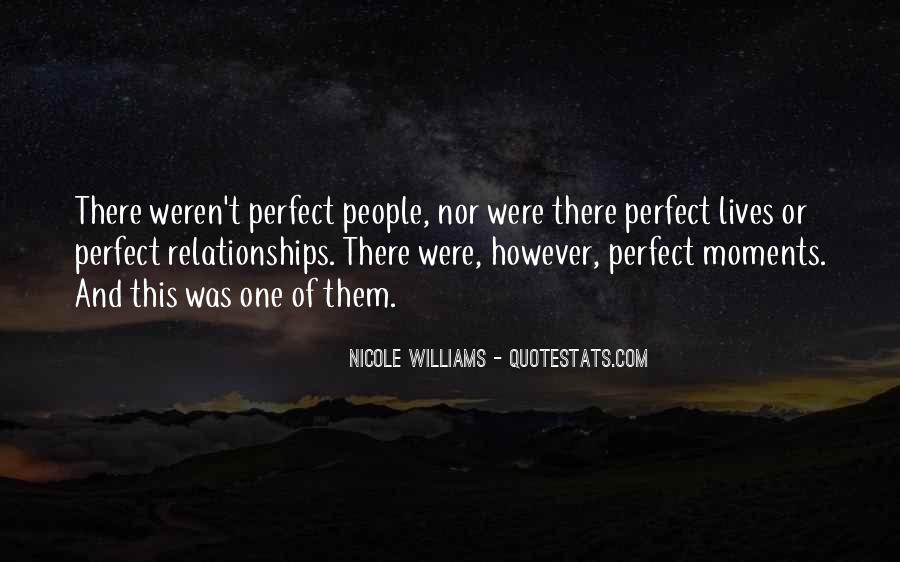 Quotes About Perfect Moments #1457198