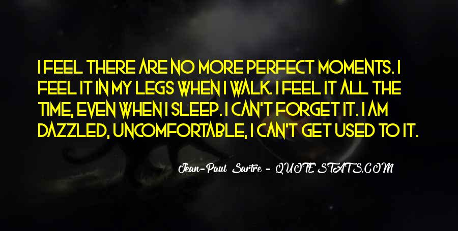 Quotes About Perfect Moments #1484069