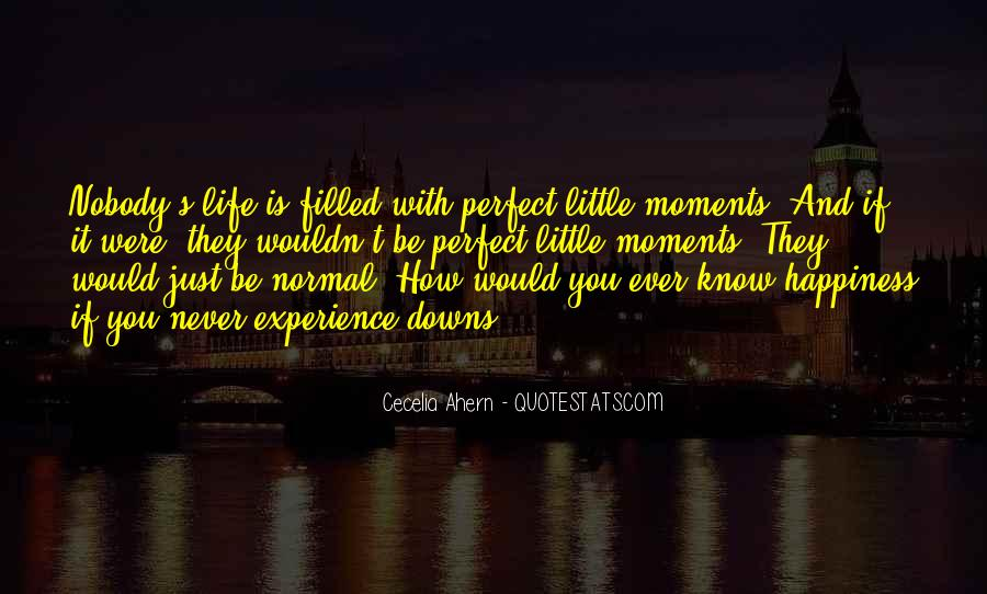 Quotes About Perfect Moments #1521609
