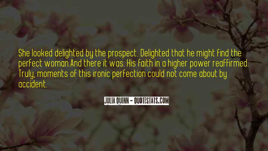 Quotes About Perfect Moments #1663519