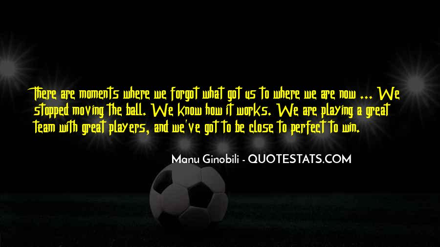 Quotes About Perfect Moments #1708763