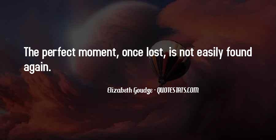 Quotes About Perfect Moments #1843452