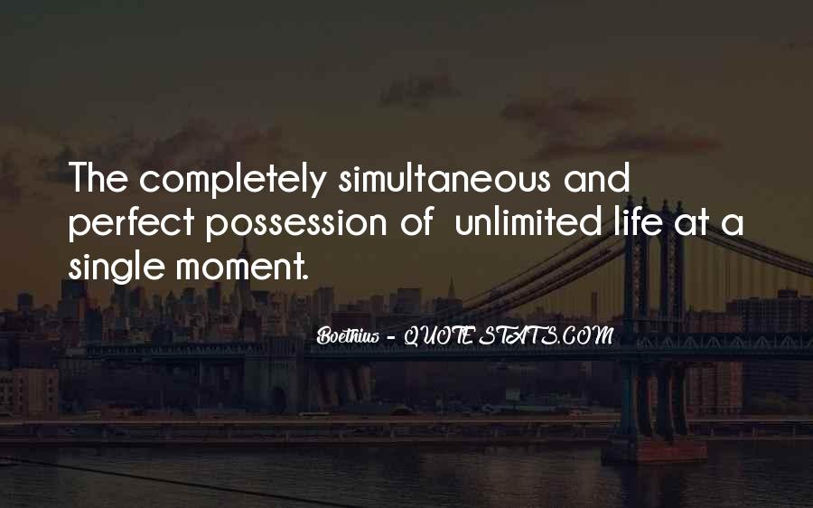 Quotes About Perfect Moments #1851352