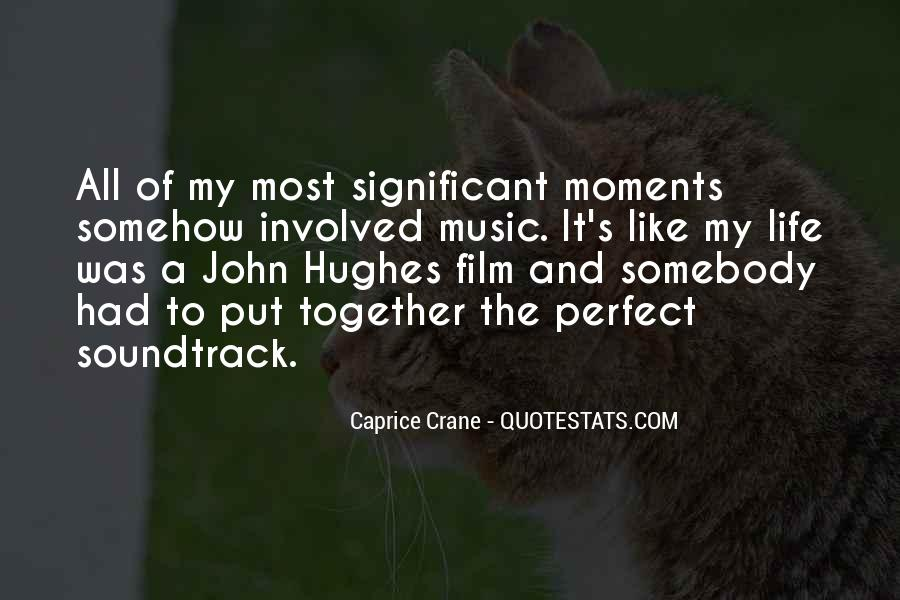Quotes About Perfect Moments #1870252