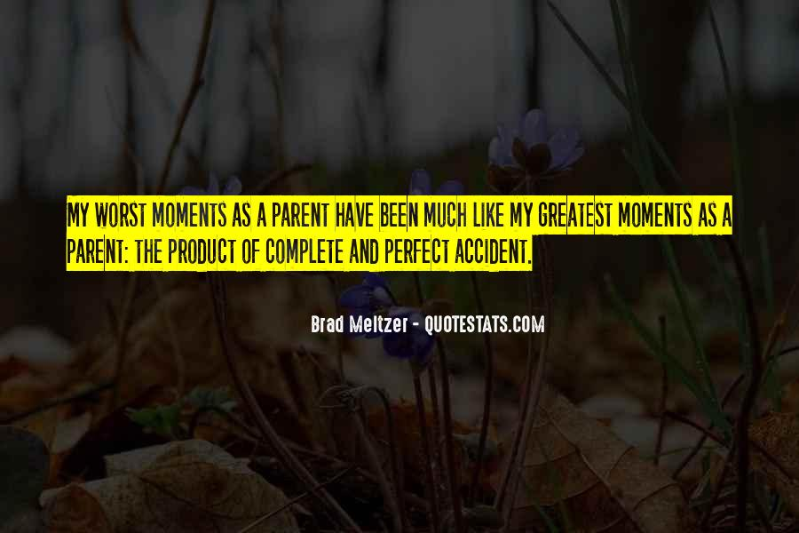 Quotes About Perfect Moments #422901