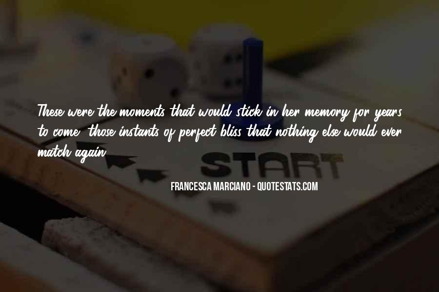 Quotes About Perfect Moments #475976